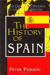 History of Spain, The by Peter Pierson