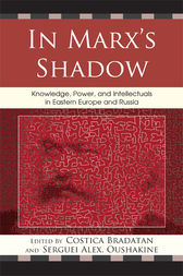 In Marx's Shadow by Costica Bradatan