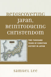 Rediscovering Japan, Reintroducing Christendom by Samuel Lee