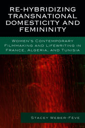 Re-hybridizing Transnational Domesticity and Femininity