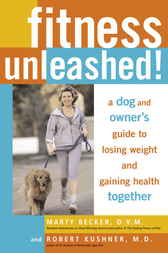 Fitness Unleashed! by Marty Becker