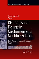 Distinguished Figures in Mechanism and Machine Science by marco ceccarelli