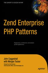 Zend Enterprise PHP Patterns by John Coggeshall