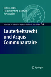 Lauterkeitsrecht und Acquis Communautaire (MPI Studies on Intellectual Property, Competition and Tax Law) (German Edition)