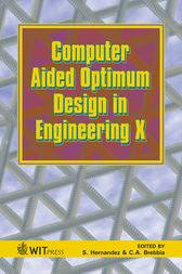 Computer Aided Optimum Design in Engineering X by S. Hernandez