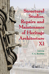 Structural Studies, Repairs and Maintenance of Heritage Architecture XI by C. A. Brebbia