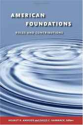 American Foundations by Helmut K. Anheier