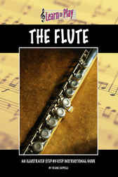 Learn To Play: Flute by Frank Cappelli
