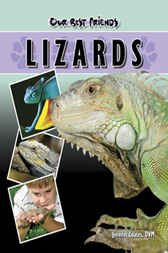 Our Best Friends: Lizards by Jennifer Coates