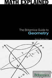 The Britannica Guide to Geometry by Britannica Educational Publishing;  William L. Hosch