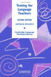 Testing for Language Teachers by Arthur Hughes