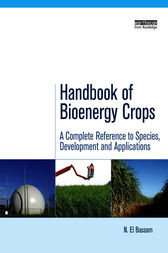 Handbook of Bioenergy Crops by N. El Bassam