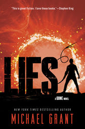 Lies: A Gone Novel by Michael Grant