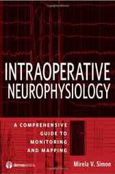 Intraoperative Neurophysiology by Mirela V. Simon
