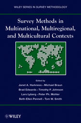 Survey Methods in Multicultural, Multinational, and Multiregional Contexts by Janet A. Harkness