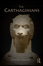 The Carthaginians by Dexter Hoyos