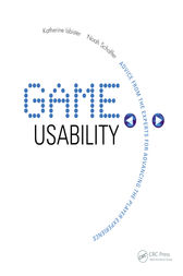 Game Usability by Katherine Isbister