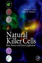 Natural Killer Cells by Michael T. Lotze
