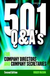 501 Questions and Answers for Company Directors and Company Secretaries by Roger Mason