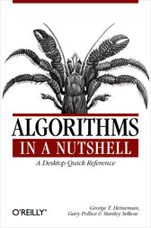 Algorithms in a Nutshell by George T. Heineman