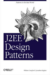 J2EE Design Patterns by William Crawford