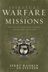 Spiritual Warfare and Missions by Jerry Rankin