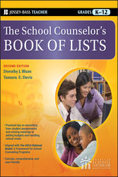 The School Counselor's Book of Lists by Dorothy J. Blum