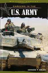 Careers in the U.S. Army by Edward F. Dolan