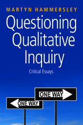Questioning Qualitative Inquiry by Martyn Hammersley