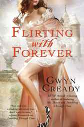 Flirting with Forever by Gwyn Cready