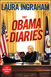 The Obama Diaries by Laura Ingraham