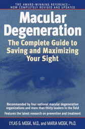 Macular Degeneration by Lylas G. Md Mogk