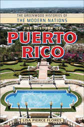 The History of Puerto Rico by Lisa Flores
