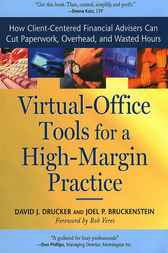 Virtual-Office Tools for a High-Margin Practice by David J. Drucker