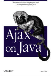 Ajax on Java by Steven Douglas Olson