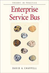 Enterprise Service Bus by David A Chappell