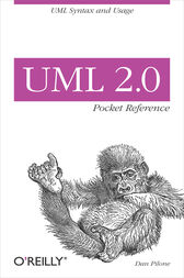 UML 2.0 Pocket Reference by Dan Pilone