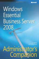 Windows® Essential Business Server 2008 Administrator's Companion by J. C. Mackin