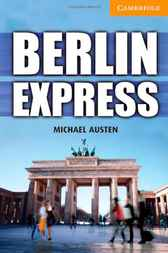 Berlin Express Level 4 Intermediate by Michael Austen