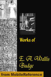 Works of E. A. Wallis Budge