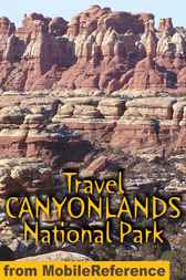 Travel Canyonlands National Park by MobileReference
