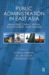 Public Administration in East Asia by Evan M. Berman