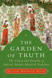 The Garden of Truth by Seyyed Hossein Nasr