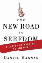 The New Road to Serfdom by Daniel Hannan