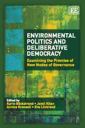 Environmental Politics and Deliberative Democracy