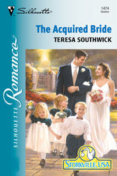 The Acquired Bride by Teresa Southwick