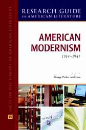 American Modernism, 1914-1945 by George Parker Anderson
