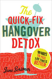 Quick-Fix Hangover Detox by Jane Scrivner