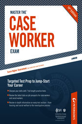 Master the Case Worker Exam: Practice Test 6 by Peterson's