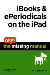 iBooks and ePeriodicals on the iPad: The Mini Missing Manual
